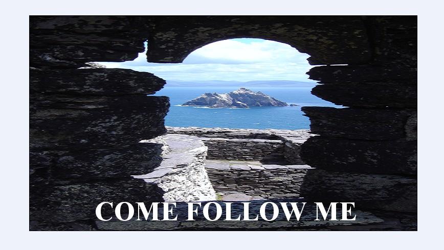 come_follow_me